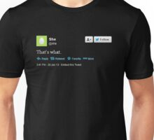 That's what she tweeted (white) Unisex T-Shirt