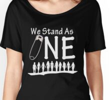 We Stand As One (reverse) - #safetypin for #solidarity Women's Relaxed Fit T-Shirt