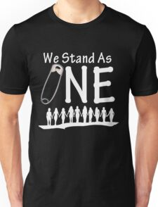We Stand As One (reverse) - #safetypin for #solidarity Unisex T-Shirt