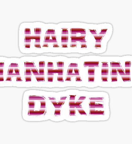 Hairy Manhating Dyke - Lesbian Pride Sticker