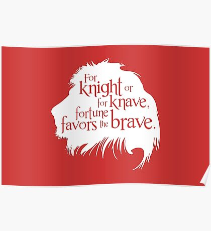 For Knight Or For Knave, Fortune Favors The Brave Poster