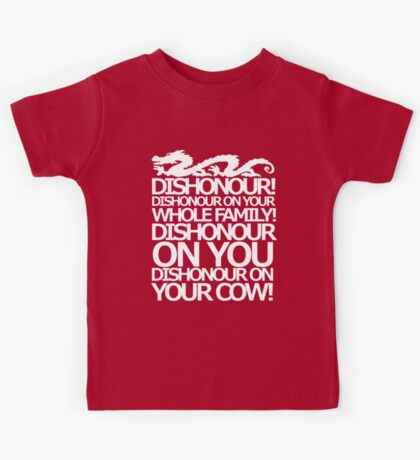 Dishonour on your cow!  Kids Tee