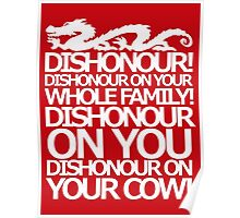 Dishonour on your cow!  Poster