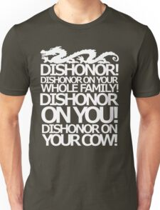 Dishonor on your cow. [US Spelling]  Unisex T-Shirt