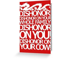Dishonor on your cow. [US Spelling]  Greeting Card