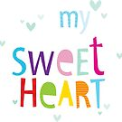 "MODERN POP TYPE bright pattern typography ""my sweet heart"" by Kat Massard"