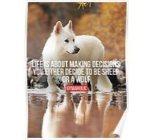Life Is About Making Decisions Poster