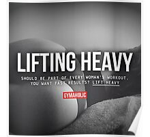 Lifting Heavy Poster