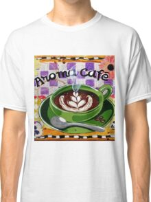 Aroma Cafe Classic T-Shirt