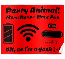 Party Animal! More Bars = More Fun Poster