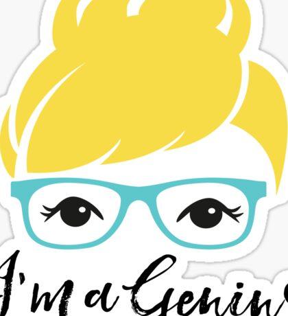 I'm a Genius Sticker