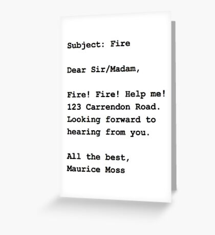 Fire Email - The IT Crowd Greeting Card