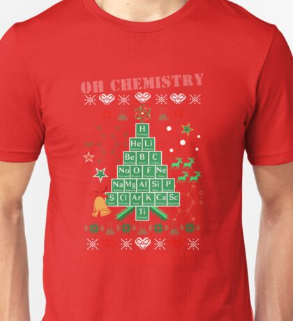 Oh Chemistree Chemistry Funny Ugly Christmas Sweater Unisex T-Shirt