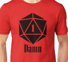 Damn.. Unisex T-Shirt
