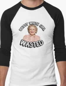 Betty White girl wasted Men's Baseball ¾ T-Shirt
