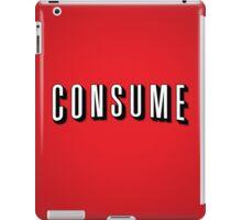 Consume iPad Case/Skin