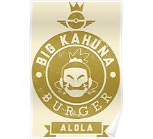 Alola's Big Kahuna Burger Poster