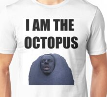 I am the Octopus Unisex T-Shirt