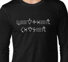 Weather Chaser - white lettering Long Sleeve T-Shirt