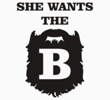 She Wants The B by Savo