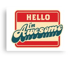 your awesome Canvas Print