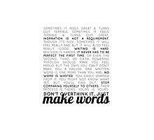 make words (writers) Photographic Print