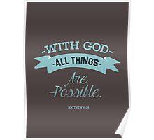 Matthew 19:26 - Bible Verse T-shirts Poster
