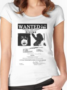 Divine: Wanted By The FBI Women's Fitted Scoop T-Shirt