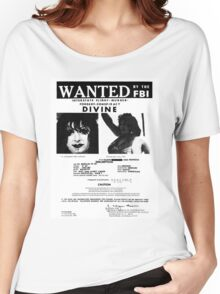 Divine: Wanted By The FBI Women's Relaxed Fit T-Shirt