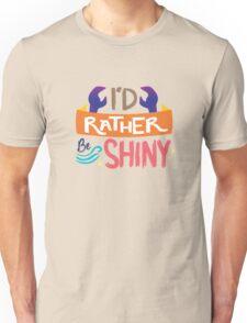 So Shiny Unisex T-Shirt