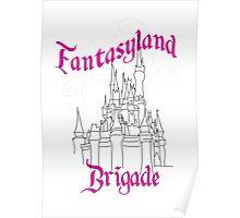 Fantasyland Brigade Poster