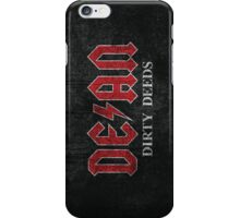 Dirty Deeds Phone Case iPhone Case/Skin