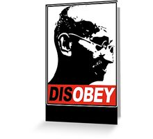 DISOBEY Greeting Card