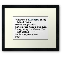 Blue bird quote Framed Print