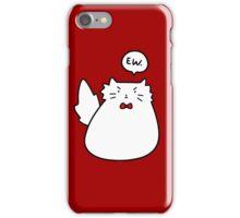 Ew Cat iPhone Case/Skin