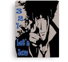 3, 2, 1 Let's Jam! Canvas Print