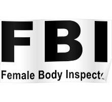 Female Body Inspector Poster