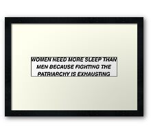Women Need More Sleep than Men Framed Print