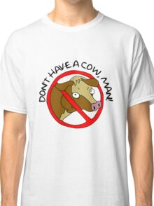 Don't Have A Cow, Man! - The Simpsons Classic T-Shirt