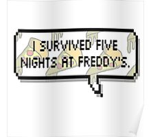 I survived Five Nights at Freddy's Poster