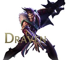 Draven, the Glorious Executioner - League of Legends by Skynord