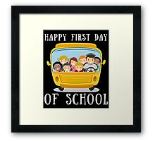 Happy First Day Of School Framed Print