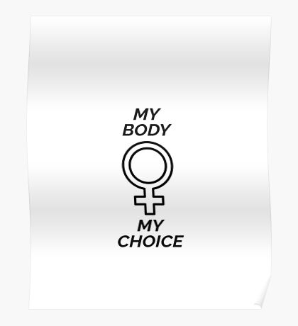 My Body, My Choice Poster