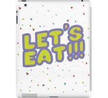Let's Eat!!! iPad Case/Skin