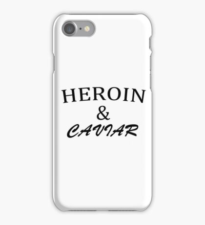 HEROIN and CAVIAR Cocaine funny iPhone Case/Skin