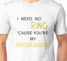 My Preciousss Unisex T-Shirt