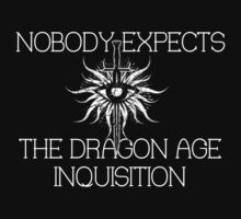 Nobody expects the Dragon Age Inquisition! by Flippinawesome