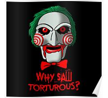 Why so Torturous? Poster