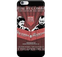 The Red Viper VS The Mountain iPhone Case/Skin