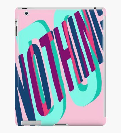 DO NOTHING iPad Case/Skin